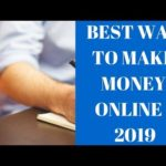 Best Way To Make Money Online 2019 | Affiliate Marketing