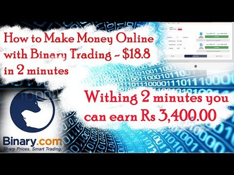 How to Make Money Online with Binary Trading - $18.8 in 2 minutes