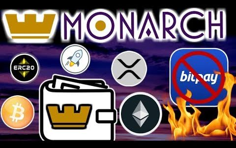 Monarch Wallet & Merchant Solutions. Bitpay Dethroned?  Universal Storage: $BTC $ETH $XRP and More!