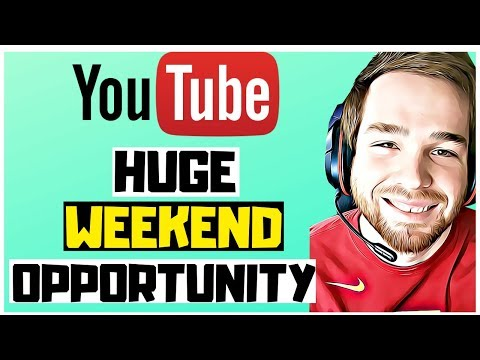 Making Money Online 2019 [HUGE OPPORTUNITY WEEKEND] - Make Money On Youtube 2019 For Beginners