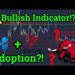 🛑REAL Bullish Bitcoin BTC Indicator?! 🛑Ripple XRP + Tron TRX News! Cryptocurrency Price + Trading!