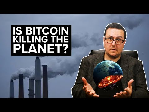 Bitcoin is KILLING the Planet?! - Are we the baddies?