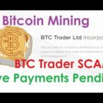 Bitcoin Mining | BTC Trader SCAM | Live Payments Pending