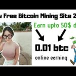 Earn upto 50$ daily | new free bitcoin mining site2019 | online earning
