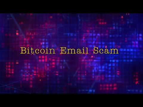 Bitcoin Email Scam