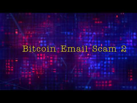 Bitcoin email scam 2