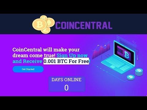 CoinCentral :  0.001 BTC Sign up Bonus || New Free Bitcoin Cloud Mining site 2019