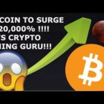 BITCOIN TO SURGE BY 20,000 PERCENT! SAYS CRYPTO MINING GURU!!!