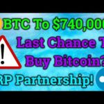 Bitcoin Could Reach $740,000?! Your Last Chance To Buy BTC?! Cryptocurrency Trading + Analysis/News