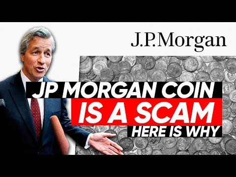 JP Morgan coin is a Scam: Here is why