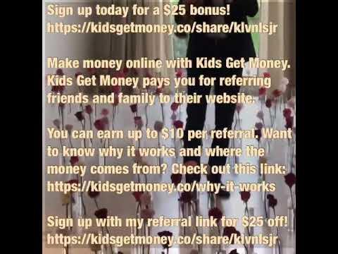 KidsGetMoney.co | KidsGetMoney.co/share/klvnlsjr | Make money online with Kids Get Money