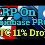 Ripple XRP FINALLY On Coinbase Pro! Bitmex Trading! Bitcoin BTC Drops 11%! (Cryptocurrency News)