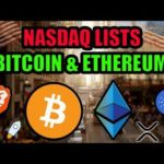 This is Big! Nasdaq Lists Bitcoin & Ethereum! Coinbase Lists Ripple XRP! Cardano in India! BAT News!