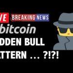 Bitcoin HIDDEN BULL PATTERN?! – LIVE Crypto Market Trading Analysis & BTC Cryptocurrency Price News
