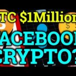Bitcoin Million $$ Prediction!? Facebook Cryptocurrency!? Ripple XRP, BTC, Bitmex Trading + News