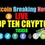 Bitcoin LIVE | 24/7 BITCOIN PRICE INDEX – STREAMING – TOP TEN CRYPTOS LIVE #Bitcoin Ticker