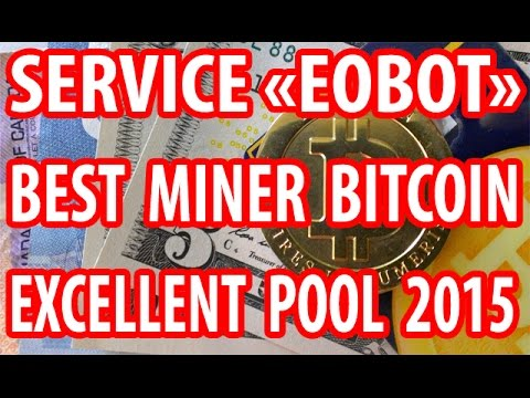 BEST EOBOT BITCOIN SERVICE 2015 CLOUD MINING FREE AND EXCELLENT BITCOIN POOL MINING (WIN BITCOINS).