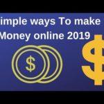 3 simple ways to make money online 2019