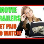 Make Money Online Watching Movie Trailers | Get Paid To Watch Films
