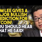 TOM LEE GIVES A MAJOR BULLISH PREDICTION FOR BITCOIN! You Should Hear What He Said!