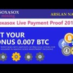 Soxasox Mining Limited Earn Free Bitcoin Mining Site Live Withdrawal Payment Proof 2019 Urdu Hindi