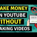 How To Make Money On YouTube Without Making Any Videos [Make Money Online]