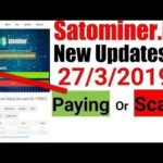 Satominer.io New Update About Paying or Scam – 27/03/2019