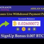 Soxasox Mining Limited Free Bitcoin Cloud MIning Site Legit Or Scam Live Payment Proof Urdu Hindi