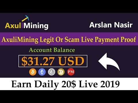 AxuliMining Limited Free Bitcoin Mining Site Legit Or Scam Live Withdrawal Payment Proof Urdu Hindi