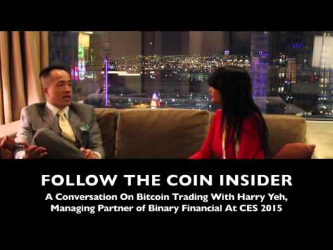 CES 2015: Real Talk With Harry Yeh About Binary Financial And Trading Bitcoin