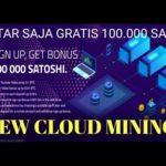 Wow!!! GRATIS 100.000 SATOSI CUKUP DAFTAR SAJA || SITUS MINING BARU BITCOIN