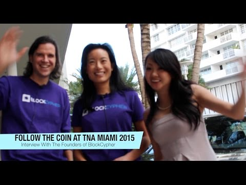 Follow The Coin At TNA Miami 2015: The Founders of BlockCypher Have Raised $3.1M & More