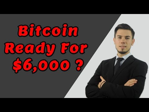 BITCOIN Price Movement - $6,000 Soon ?