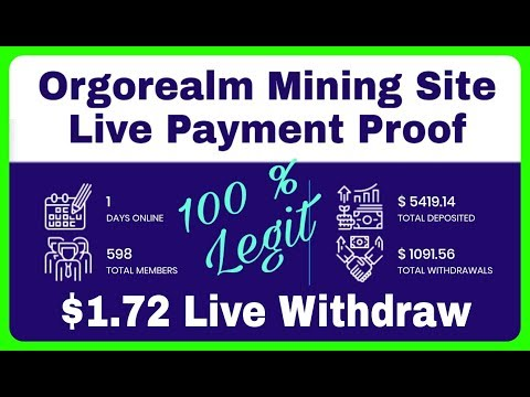 Orgorealm Site $1.72 Live Withdraw Proof | New Legit Mining Site | Earn Bitcoin, RCV Technical