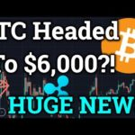 Bitcoin Headed To $6,000?! HUGE Tron TRX + Ripple XRP News! Cryptocurrency Trading + Analysis!