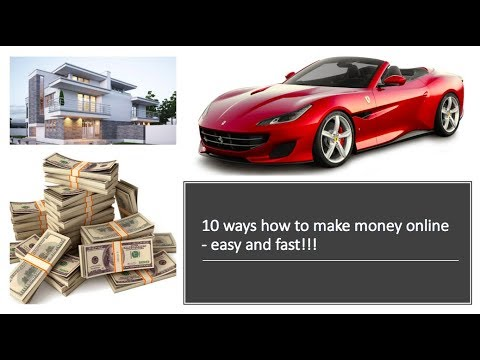 10 ways how to make money online - easy and fast!!!