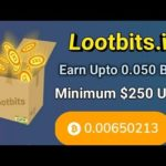 ¡New bitcoin earning site! Lootbits.io is a legit or scam?
