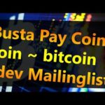 Busta Pay Coin Join ~ bitcoin dev Mailinglist HD 720p