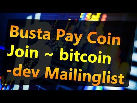 Busta Pay Coin Join ~ bitcoin dev Mailinglist HD 720p