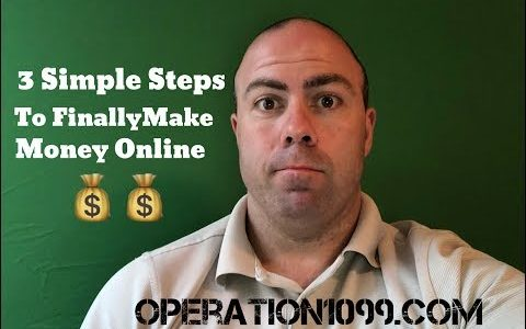 3 Simple Steps To Finally Make Money Online