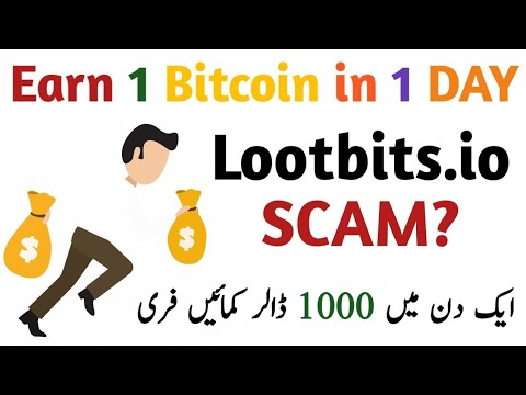 lootbits.io 1000% Scam Live Proof | Earn 1 Bitcoin daily | #airdropalerturdu