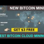 NEW BITCOIN CLOUD MINING SITE | BEST MINING SITE DAILY MINING