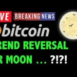 🚨Bitcoin Price TREND REVERSAL OR MOON?! – Crypto Trading Analysis & BTC Cryptocurrency News 2019