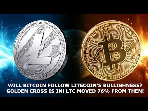 WILL BITCOIN FOLLOW LITECOIN'S BULLISHNESS? GOLDEN CROSS IS IN! LTC MOVED 76FROM THEN!