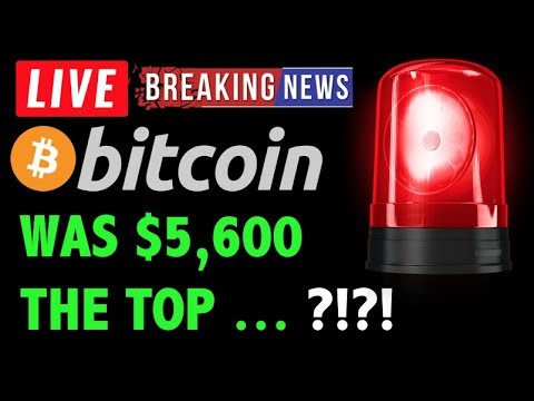 Bitcoin Price WAS $5600 THE TOP? WHAT NOW?! -Crypto Trading Analysis & BTC Cryptocurrency News 2019