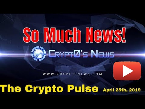 SO MUCH CRYPTO NEWS- LIVE! Bitcoin, Ethereum, TronClassic, XRP, Maker, Nike, More (April 25th, 2019)