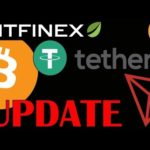 Bitfinex Tether UPDATE – What About Tron? | Live Bitcoin and Crypto News