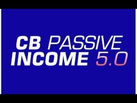 Make money online  2019 -CB Passive Income 5.0