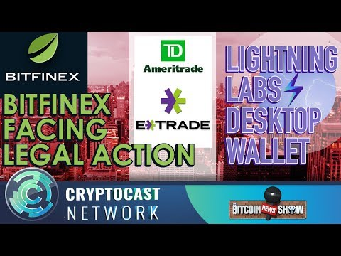 The Bitcoin News Show #106 - Bitfinex legal woes, Institutional BTC Trading, Lightning Labs Wallet