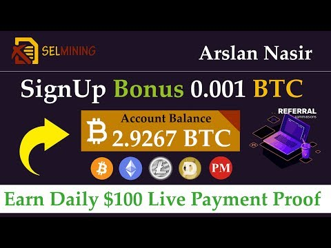 SelMining | Earn Free Bitcoin New Mining Site 2019 | Earn Daily 100$ Live Payment Proof Urdu Hindi